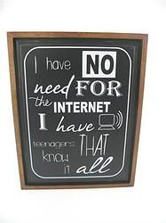 I Have No Need For Internet - $62.49