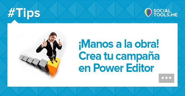 ¡Manos a la obra! Crea tu campaña en Power Editor: http://promo.st/1pFvGJZ