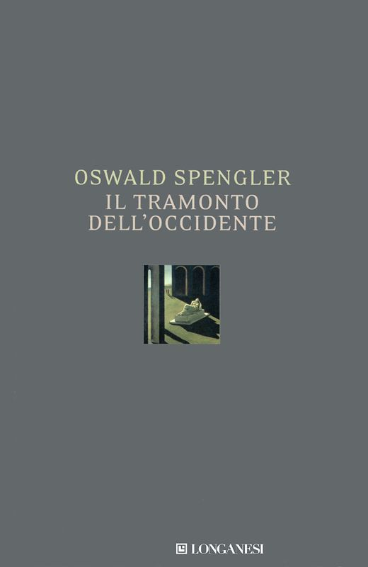 Oswald Spengler - Il tramonto dell'Occidente | DOWNLOAD FREE PDF-EPUB-EBOOK RIVISTE QUOTIDIANI GRATIS | MARAPCANA