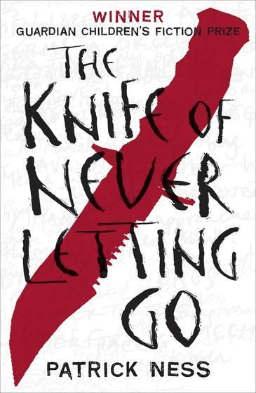 A book you've been meaning to read... The Knife of Never Letting Go by Patrick Ness