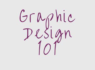 Graphic Design 101 From Gabriela At Www Migaticadesign Com Beginners Help In Web