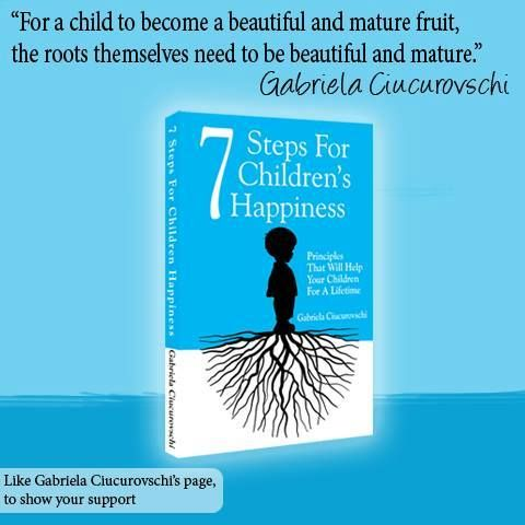 http://www.amazon.com/Steps-For-Childrens-Happiness-Principles/dp/6069334310/ref=sr_1_3?ie=UTF8qid=1404473834sr=8-3keywords=7+steps+for+children