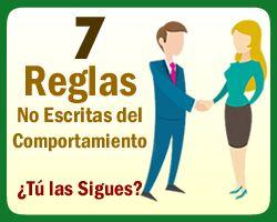 Conoce éstas 7 Reglas No Escritas del Comportamiento  #Reglas #Comportamiento http://www.epicapacitacion.com.mx/articulos_info.php?id_articulo=571