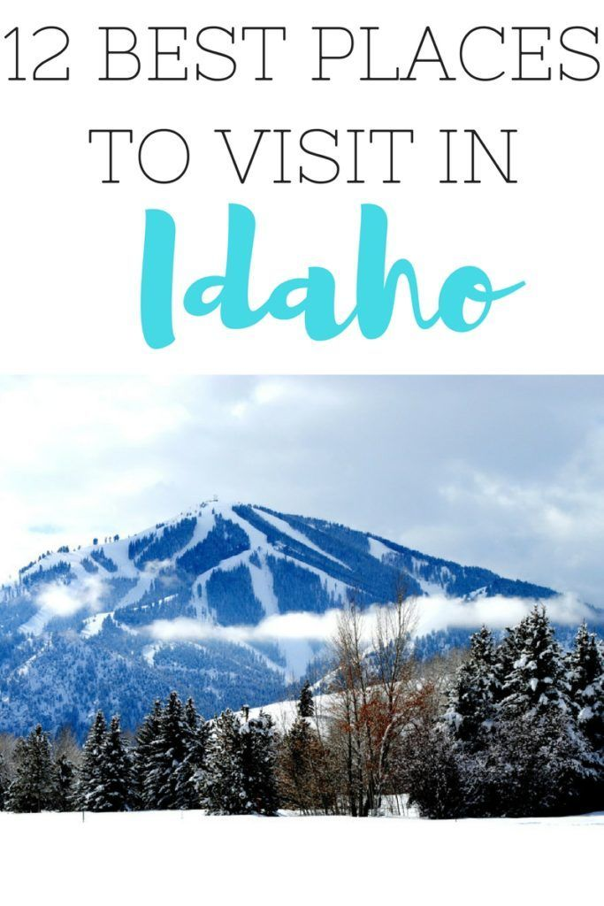 The 12 Best Places to Visit in Idaho. Whether you visit Idaho in summer or Idaho in winter you'll have a blast no matter what!