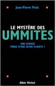 Jean-Pierre Petit, astrophysicien, directeur de recherche, spécialiste de cosmologie théorique et de propulsion électromagnétique (MHD), reçoit, ainsi que d'autres humains, d'étranges courriers émanant des Ummites qui se prétendent extraterrestres