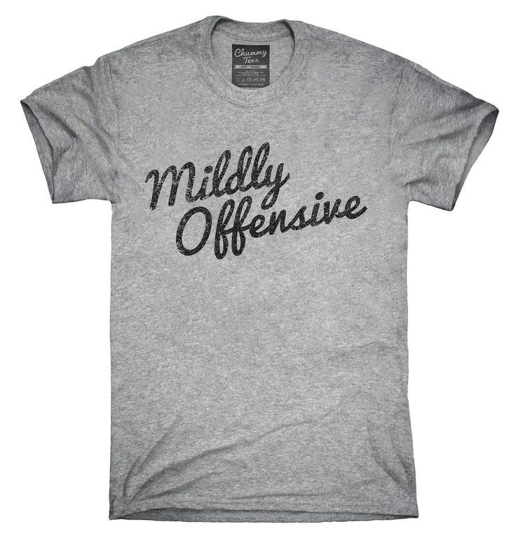 Mildly Offensive T-Shirt, Hoodie, Tank Top