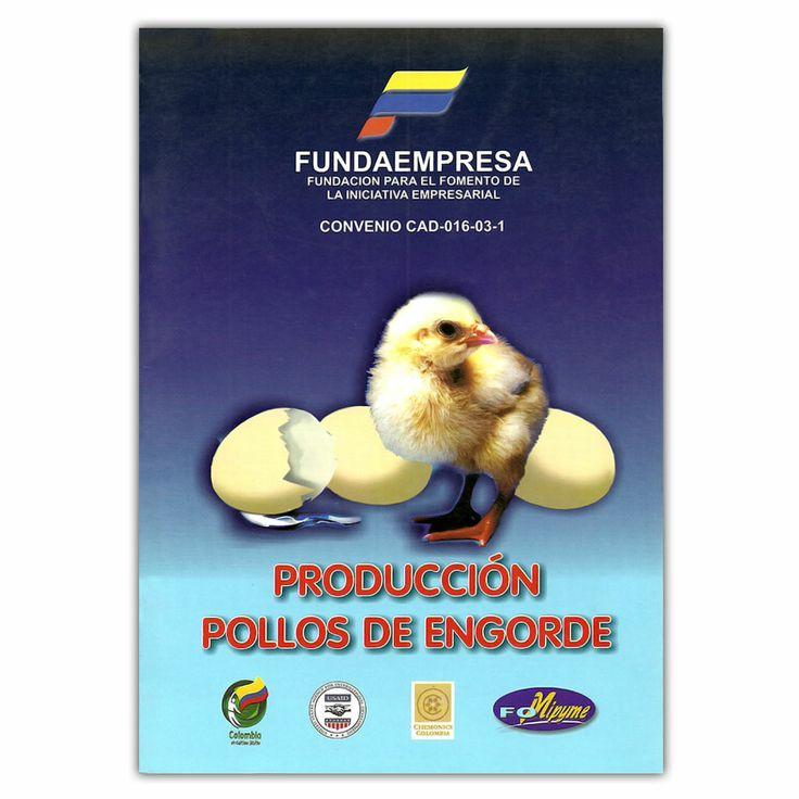 Producción pollos de engorde  – Produmedios http://www.librosyeditores.com/tiendalemoine/3771-produccion-pollos-de-engorde--958974253.html Editores y distribuidores