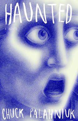 "Chuck Palahniuk ""Haunted"""