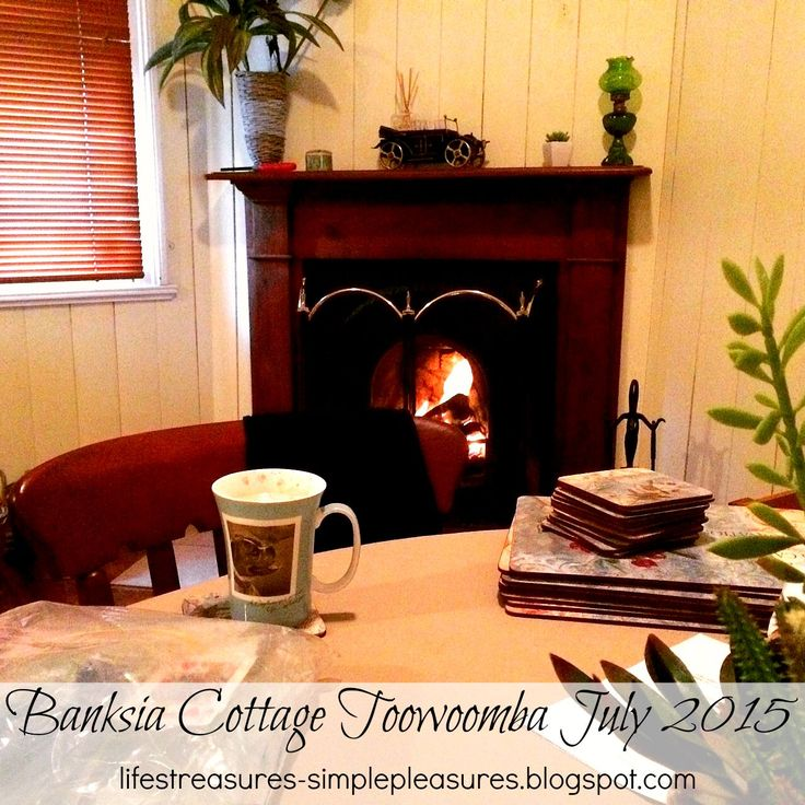 Life's Treasures & Simple Pleasures: Toowoomba ~ Banskia Cottage