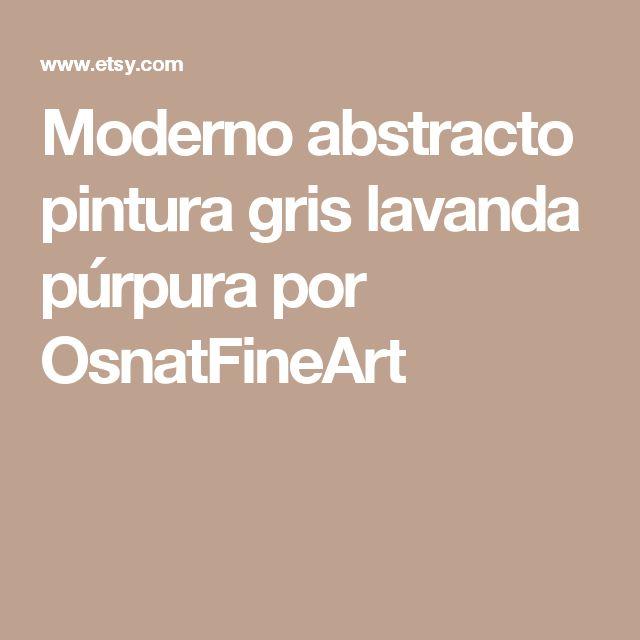 Moderno abstracto pintura gris lavanda púrpura por OsnatFineArt