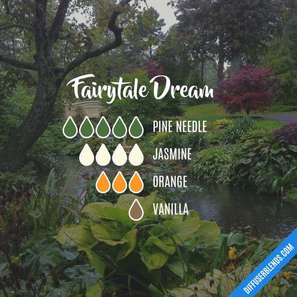 Fairytale Dream - Essential Oil Diffuser Blend #Essentialoildiffusers