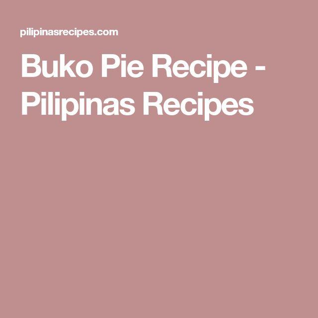 Buko Pie Recipe - Pilipinas Recipes
