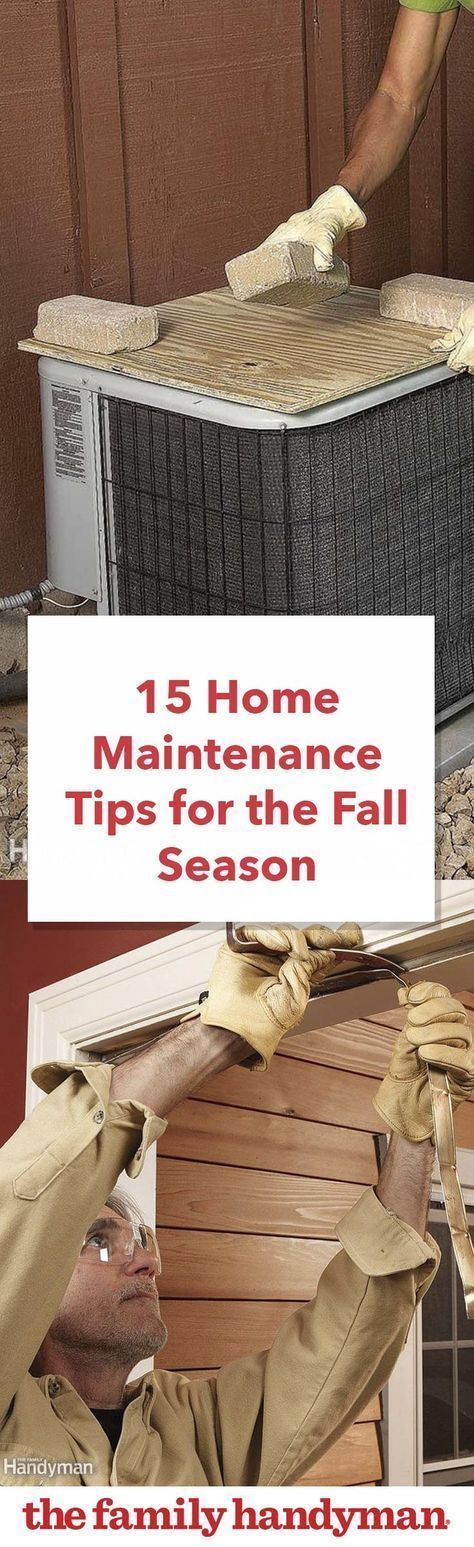 15 Home Maintenance Tips for the Fall Season     15 Home Maintenance Tips for th,  #Fall #Hom…  #Instandhaltungsarbeiten