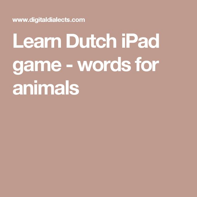 Learn Dutch iPad game - words for animals