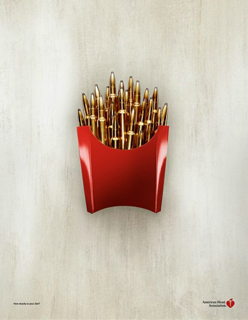 American Heart AssociationFrenchfries, Fatty Food, French Fries, American Heart, Eating Healthy, Fast Food, Weights Loss, Prints Ads, Heart Health