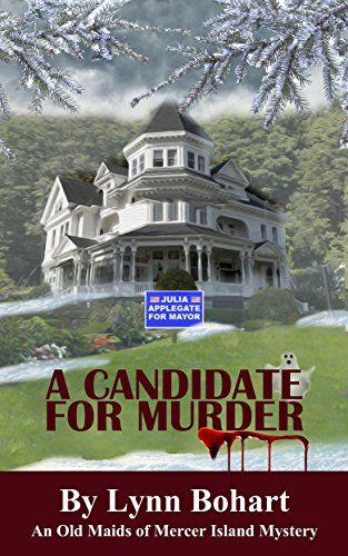 A Candidate For Murder (Old Maids of Mercer Island Mysteries Book 2) by Lynn Bohart http://www.amazon.com/dp/B0121Y0D4K/ref=cm_sw_r_pi_dp_HMYbwb0FS3PBC