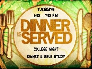 names for young adult bible study ministries   College Night Dinner & Bible Study