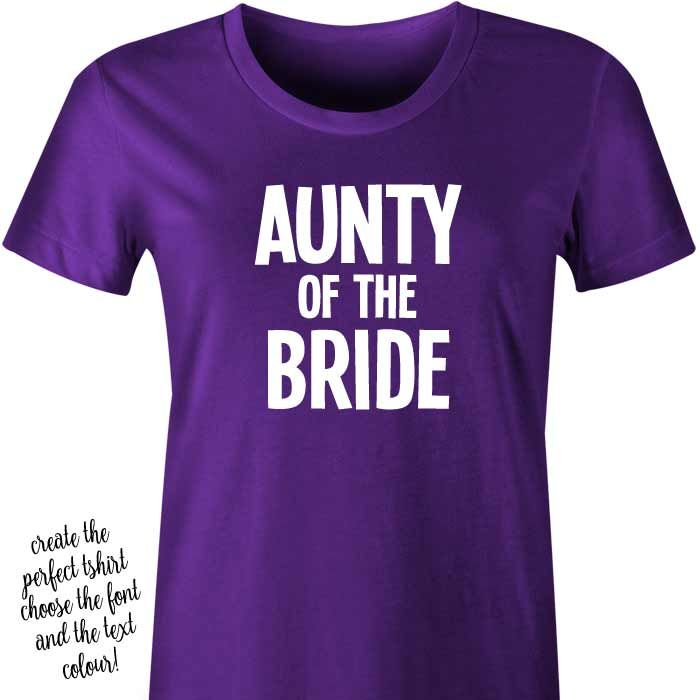 Aunty of the Bride T-Shirt or Singlet