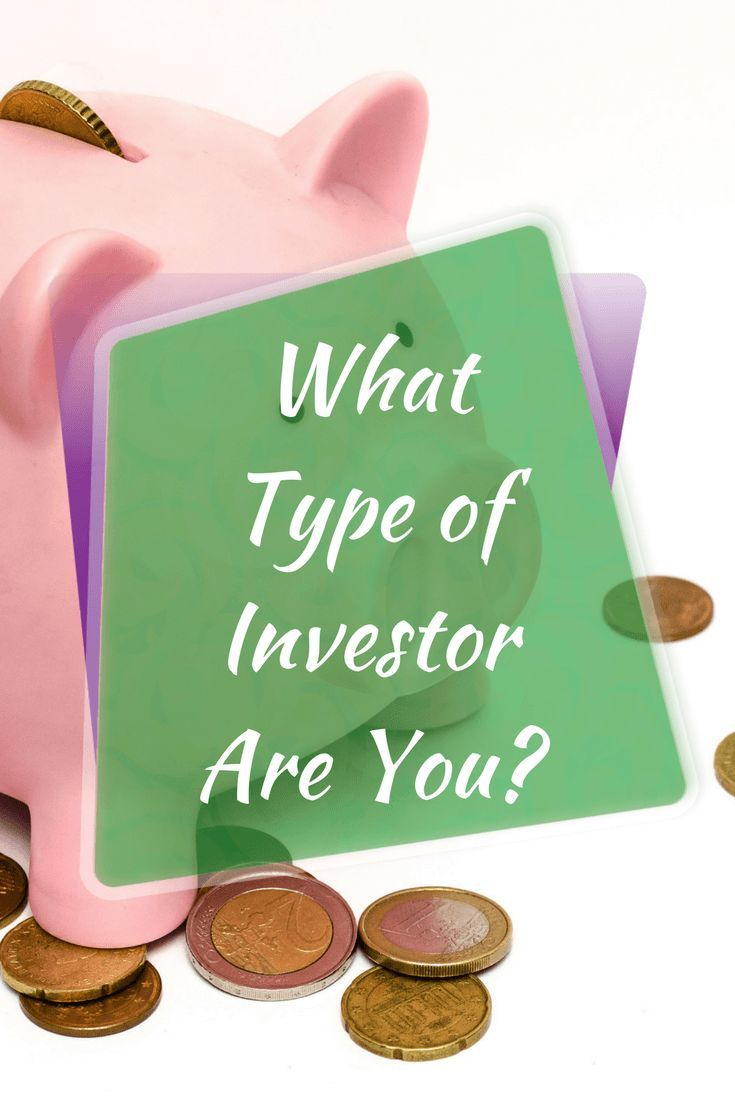 What Type of Investor Are You?  Investing for Beginners Investing Money Retirement Planning