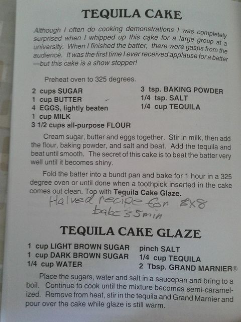 Eliot's Grandma's Tequila Cake Recipe (photo in photostream)