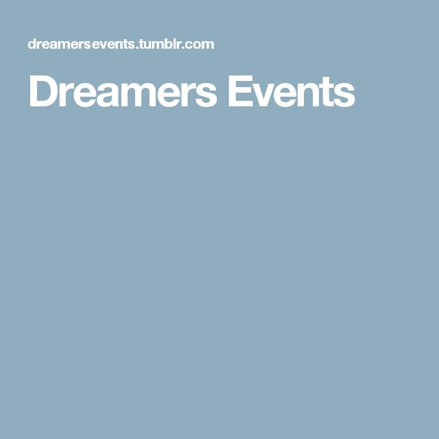 Dreamers Events