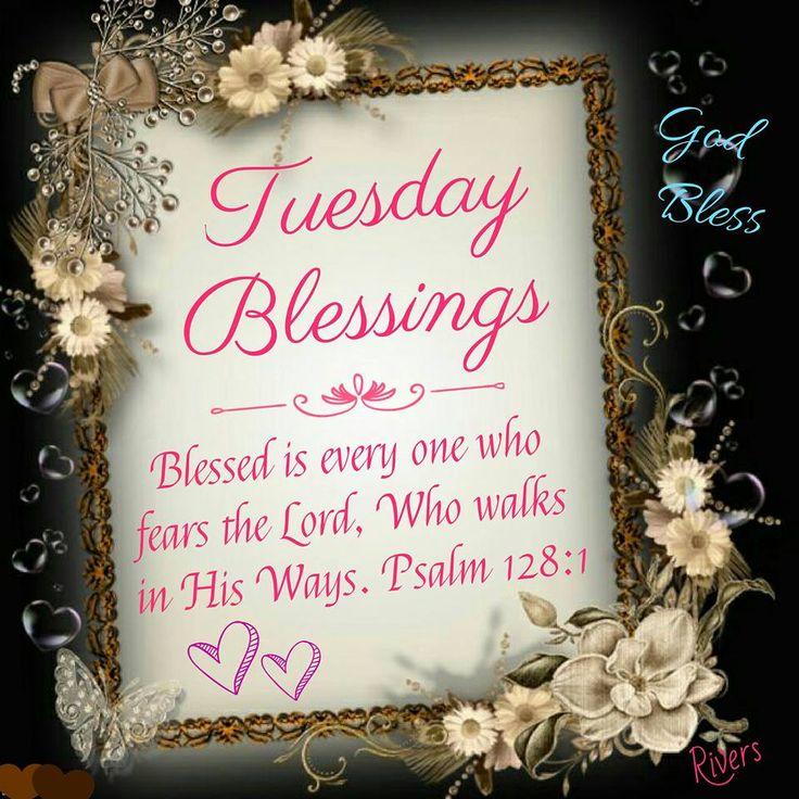 Tuesday Blessings. Psalm 128:1-God Bless.