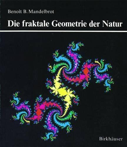 Fraktale Geometrie der Natur von Benoît B. Mandelbrot http://www.amazon.de/dp/3764326468/ref=cm_sw_r_pi_dp_gEWmwb0ER2CTN
