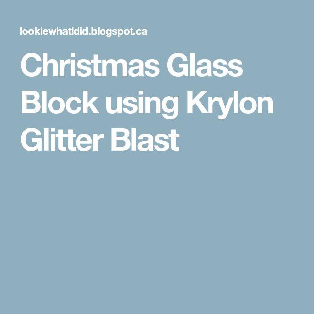 Christmas Glass Block using Krylon Glitter Blast