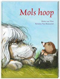 Mols hoop (uitg. De Vier Windstreken): hond voelt zich verloren na de dood van boer.