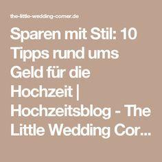 Sparen mit Stil: 10 Tipps rund ums Geld für die Hochzeit   Hochzeitsblog - The Little Wedding Corner