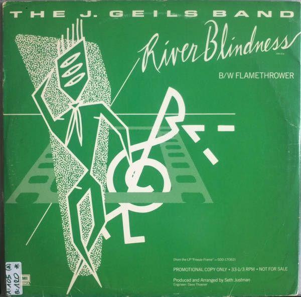 The J. Geils Band - River Blindness / Flamethrower (1981)