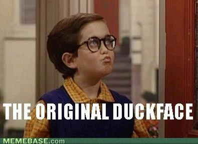 The person who made duck face cool! Haha it's funny cuz no one liked it back then either.