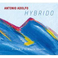 Hybrido - From Rio to Wayne Shorter