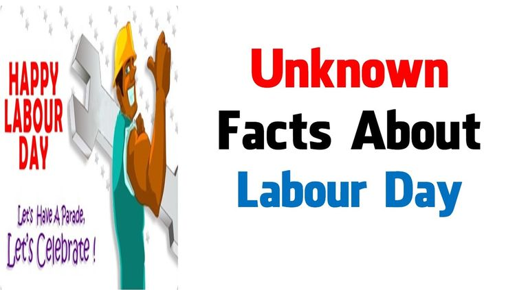 "Unknown Facts About Labour Day / Labor Day / International Worker's Day  Labour Day began in Chicago as a protest campaign in support of the eight-hour workday.  The theme of International Labour Day of 2016 would be ""Celebrating the international labour movement"" Share : https://youtu.be/uVlnCyh4G3o"