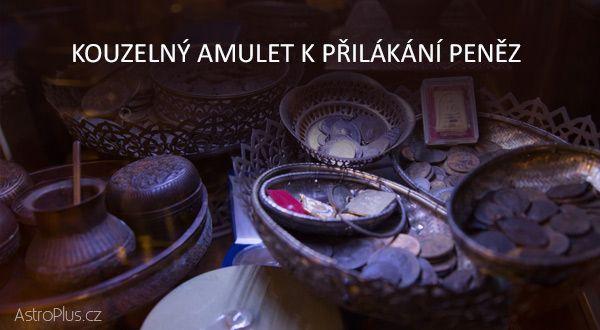 Kouzelný amulet k přilákání peněz | AstroPlus.cz