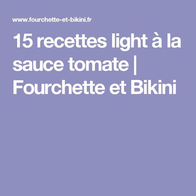15 recettes light à la sauce tomate | Fourchette et Bikini