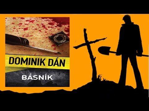 Dominik Dán - Básnik 2013 (Celá audio kniha 11:41hod) - YouTube