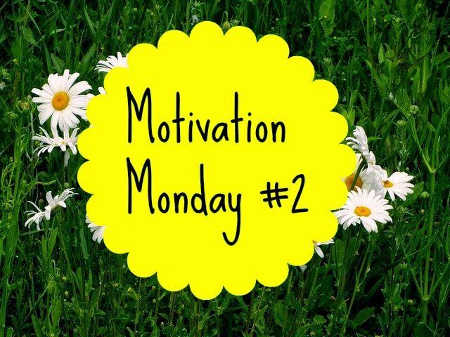 Motivation Monday #2
