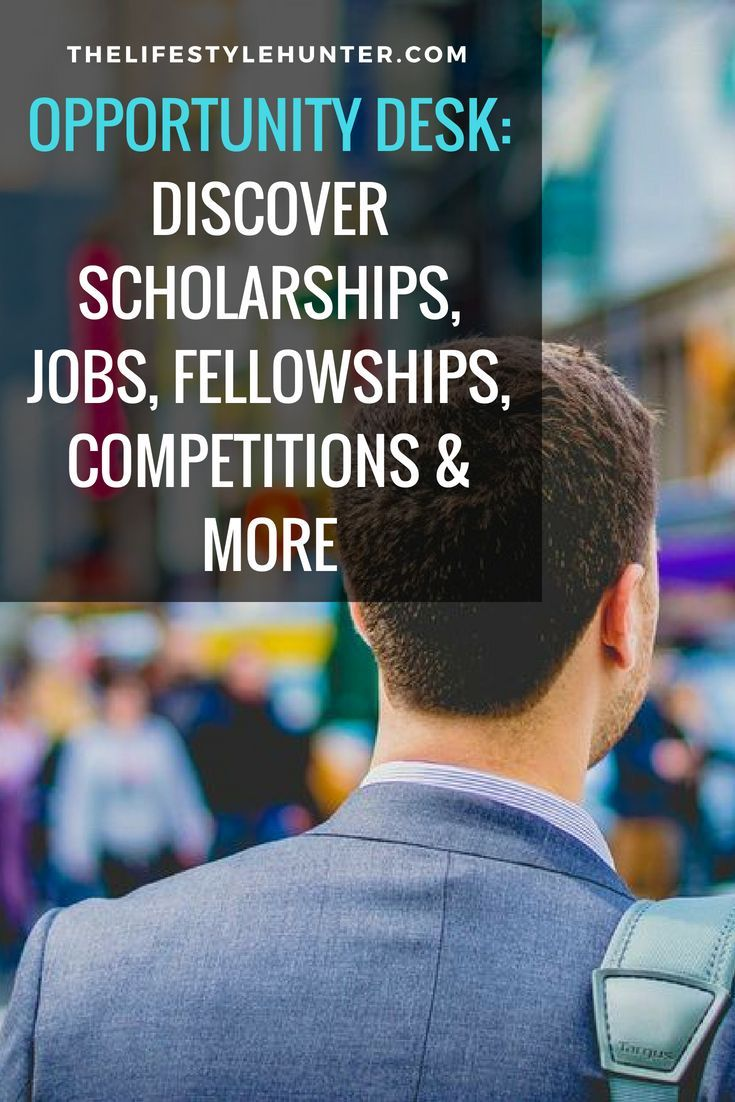 Opportunity Desk Discover Scholarships Jobs Fellowships Competitions And More In 2020 International Jobs Scholarships Study Abroad Scholarships