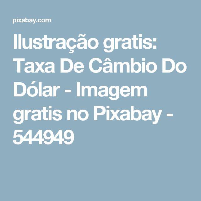 Ilustração gratis: Taxa De Câmbio Do Dólar - Imagem gratis no Pixabay - 544949
