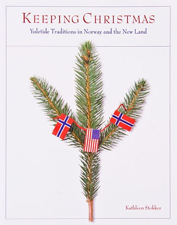 Keeping Christmas, Norwegian Christmas traditions
