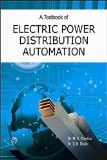 A Textbook of Electric Power Distribution Automation: Dr. M.K. Khedkar, Dr. G.M. Dhole