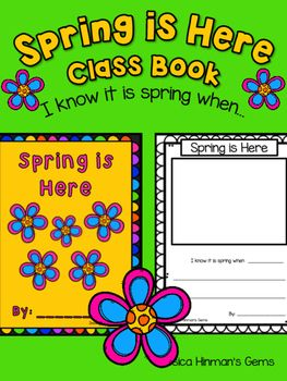 Spring Writing- Spring Class BookSpring is Here: I know it is spring when...
