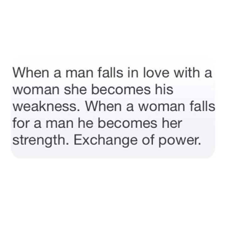 when a man falls in love with a woman she becomes his