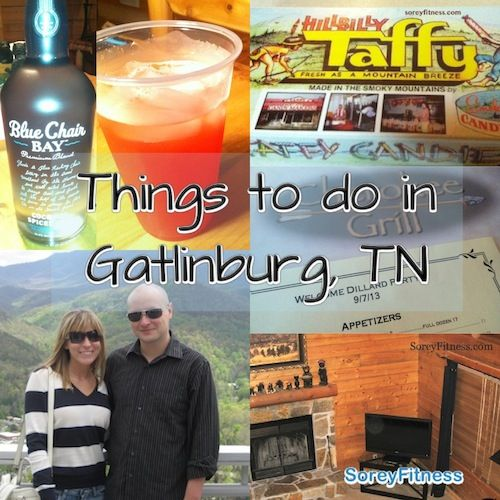 Things to do in Gatlinburg, TN (or Pigeon Forge)