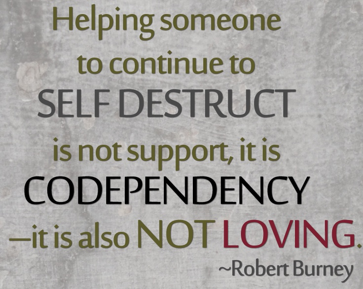 193 Best Codependency Quotes Images On Pinterest