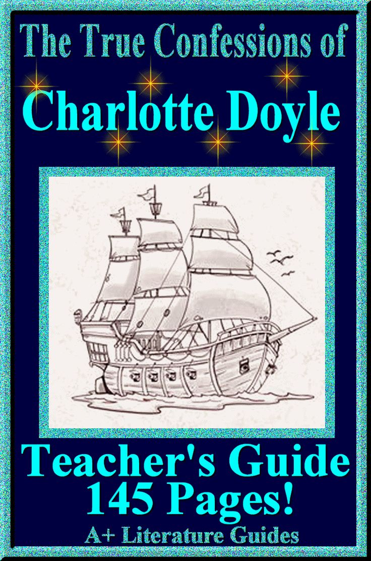 145 Page Common-Core Aligned Complete Literature Guide for The True Confessions of Charlotte Doyle.  Everything a teacher needs to teach and test this novel!