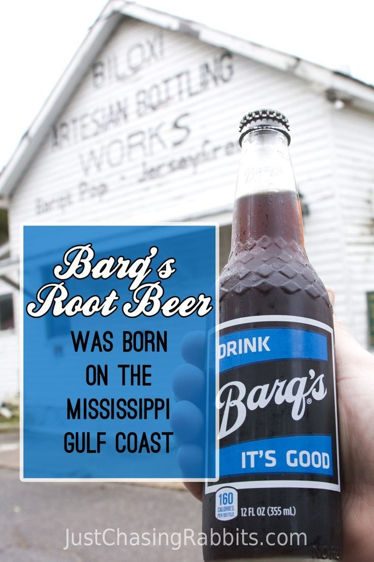 Barq S Root Beer Was Born On The Mississippi Gulf Coast We Stopped By The Old Biloxi Artesian Bottling Works Buildin Gulf Coast Mississippi Vacation Root Beer