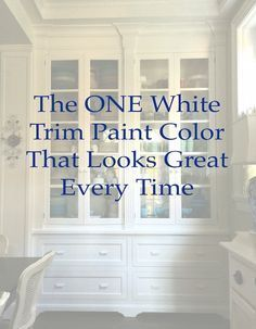 The ONE White Trim Color That Works Every Time - laurel home | discover my favorite Benjamin Moore White. It never fails me and everyone who's ever tried it raves that it's soft and warm without ever reading as yellow or any other color.