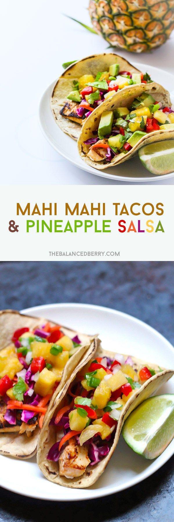 Mahi Mahi Tacos with Pineapple Salsa via thebalancedberry.com